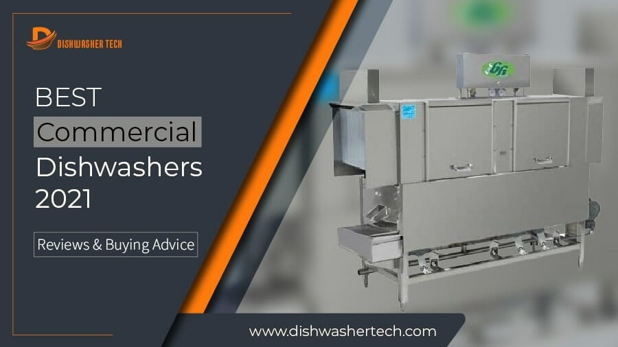 Best Commercial Dishwashers 2021 F. Image 900x506-01