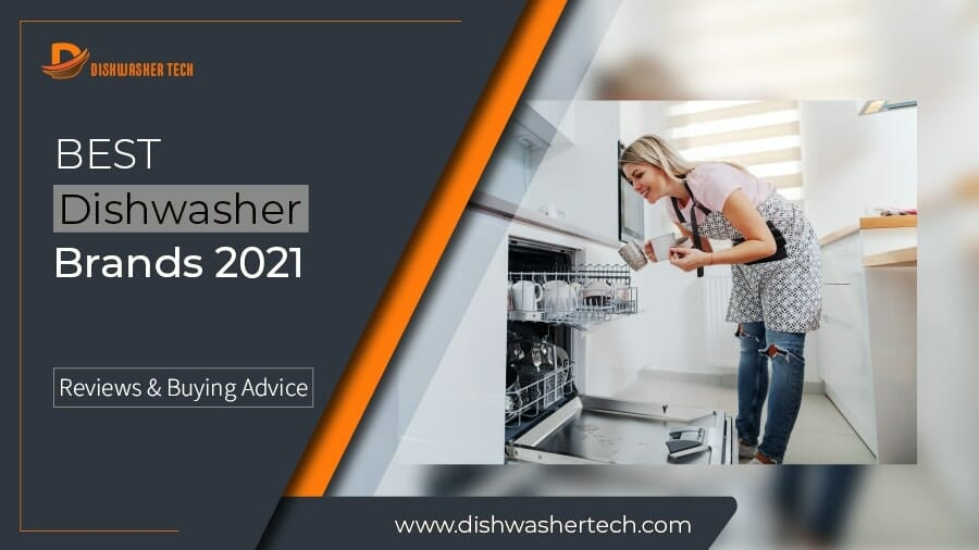 Best Dishwasher Brands 2021 Featured Image 900x506-01