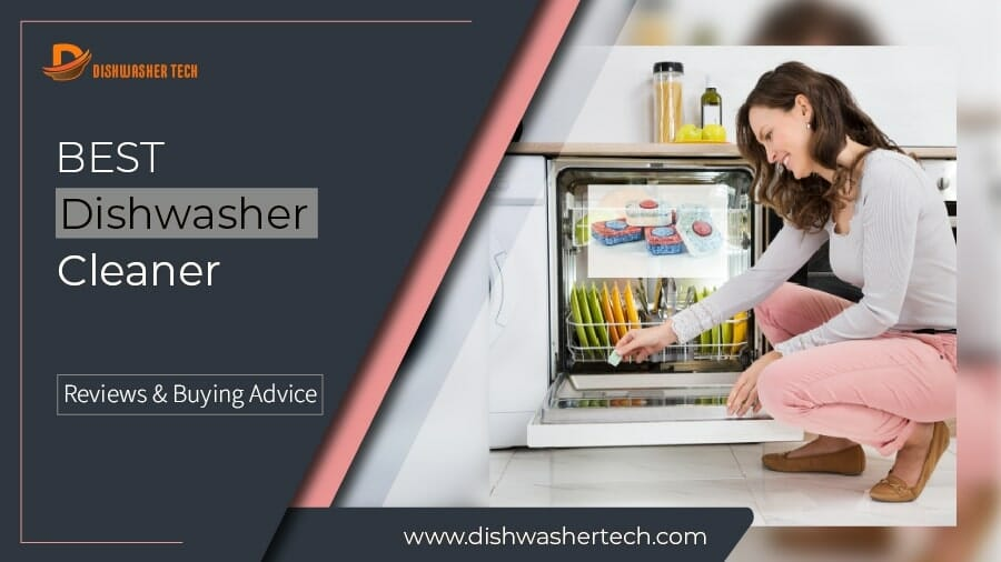 Best Diswasher Cleaner F. Image 900x506