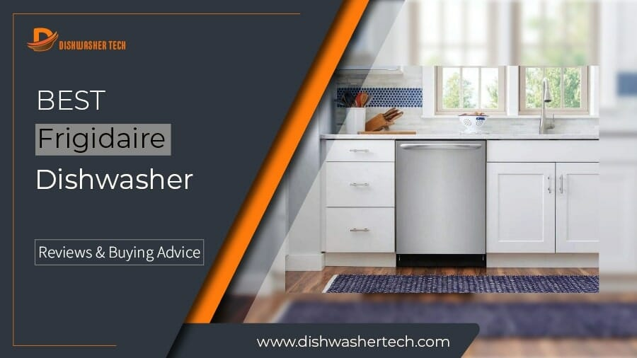 Best Frigidaire Dishwasher F. Img 900x506-01