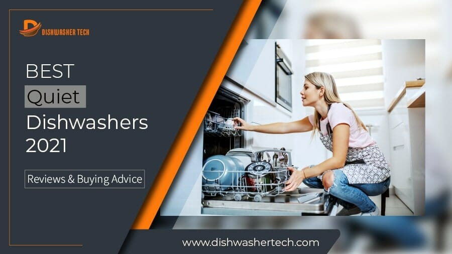 Best Quiet Dishwashers 2021 F. Image 900x506-01